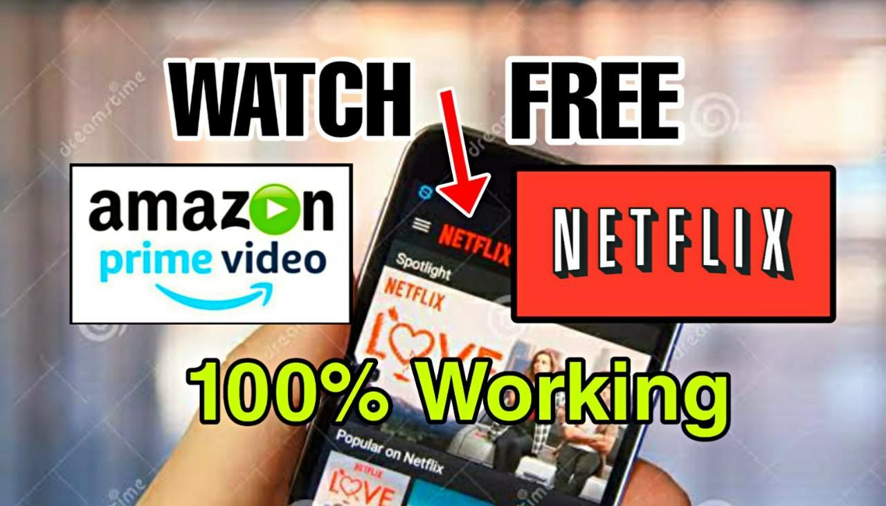 How to watch free netflix and amazon prime videos in