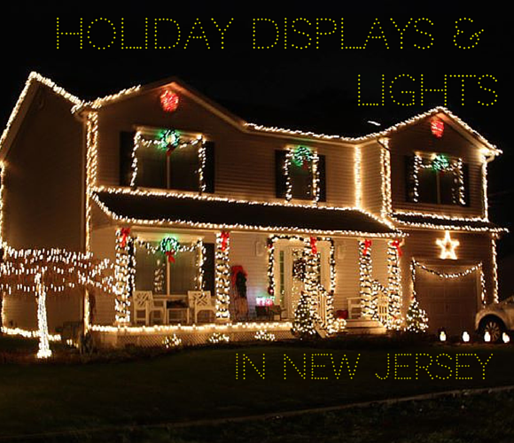 Holiday Displays and Christmas Lights in New Jersey Best