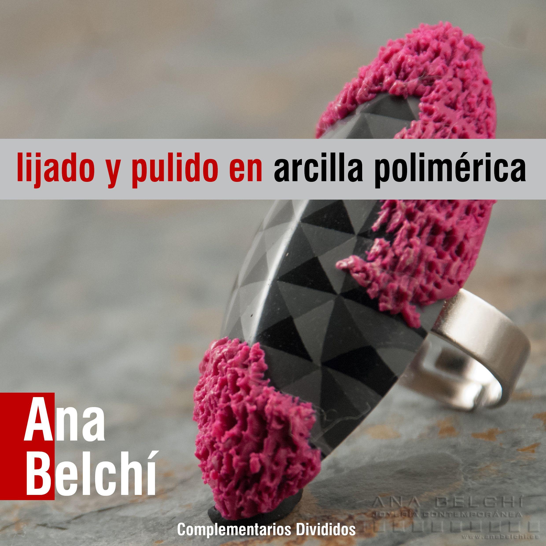 Ana Belchí - Descargas - Tutorial de lijado y pulido, círculo ...