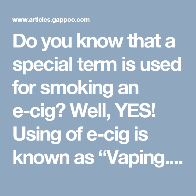 """Do you know that a special term is used for smoking an e-cig? Well, YES! Using of e-cig is known as """"Vaping."""" That's why smoke shops Tampa are called vape shops."""