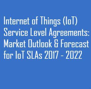 Internetofthings Iot Service Level Agreements Sla Market