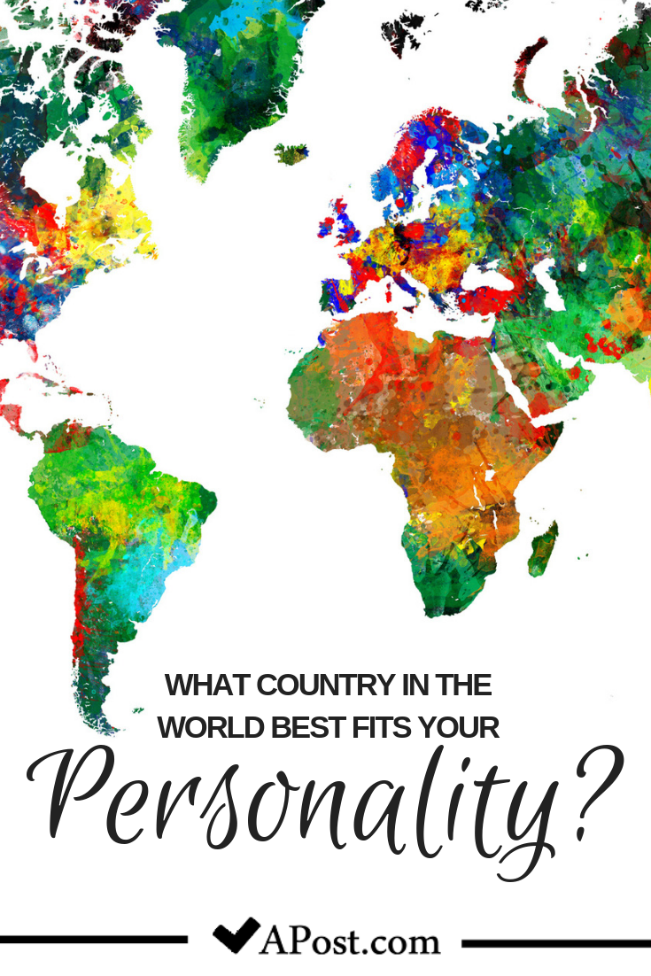 What Country In The World Best Fits Your Personality? | Quizzes
