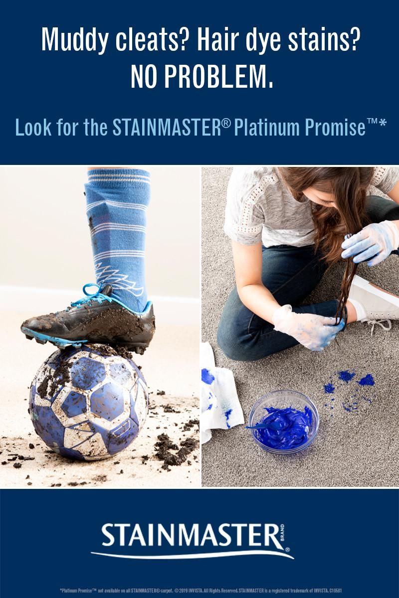 Muddy Cleats Hair Dye Diy Home Projects Gone Wrong We Know Your Family Can Be Tough On Your Floors It S Why Stai Stain Remover Carpet Stainmaster Dyed Hair