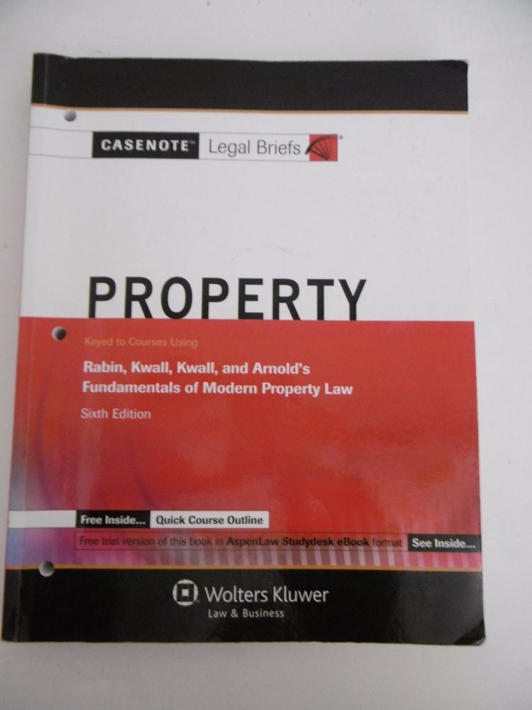 CASENOTE LEGAL BRIEFS PROPERTY SIXTH EDITION Legal