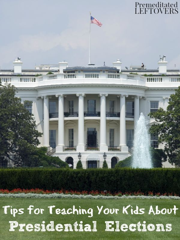 Tips for Teaching Your Kids About Presidential Elections: Children ...