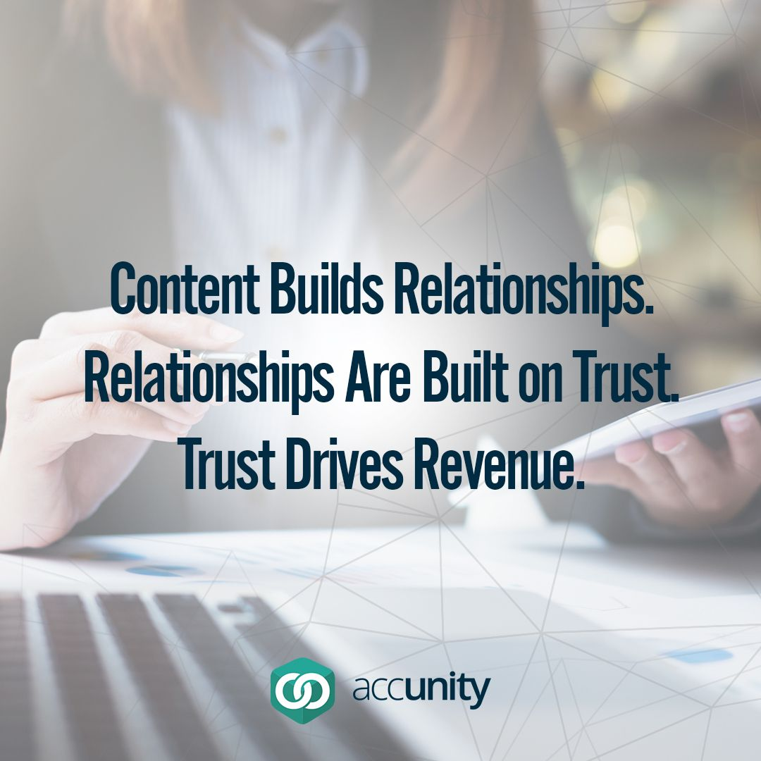 Content Builds Relationships Relationships Are Built On