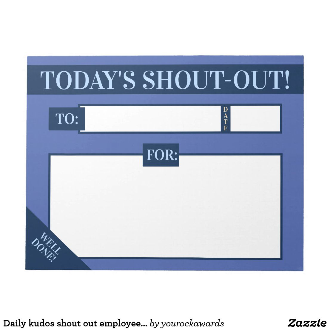 Daily Kudos Shout Out Employee Recognition Display Notepad Zazzle Com In 2021 Employee Appreciation Gifts Employee Recognition Incentives For Employees