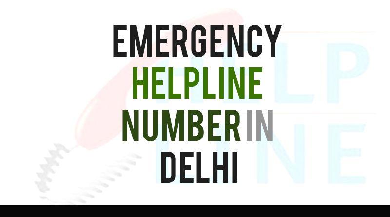 List of All Emergency Helpline Number in Delhi   Emergency