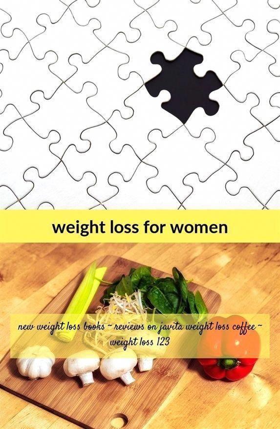 #weight loss for women_13_20180710124924_41 #weight loss clinics 94513 landscape...