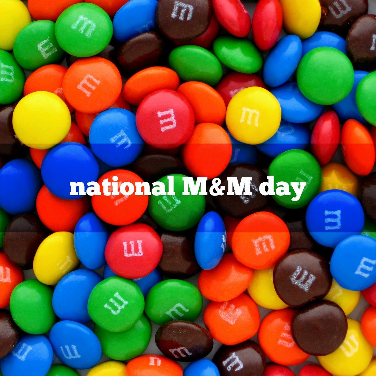 October 13th Is National M&M Day!