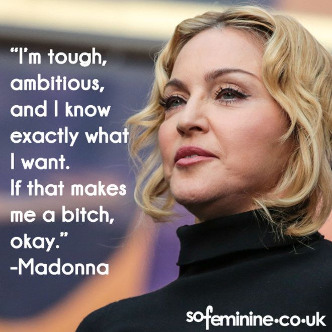Madonna Inspirational Quotes: Inspirational Feminist Quotes: Empowering Quotes For Women