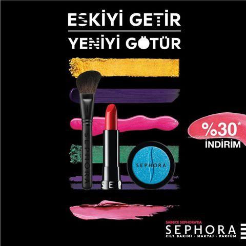 Sephora #ANKAmall'da eskiyi getir, yeniyi götür.