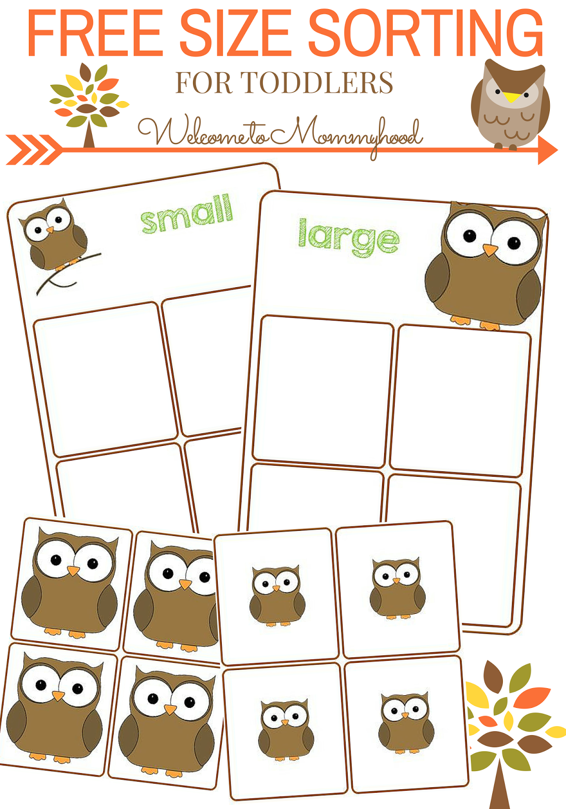 Free Size Sorting Printable For Young Toddlers Welcome To Mommyhood Preschool Activities Owl Preschool Toddler Activities [ 1600 x 1120 Pixel ]