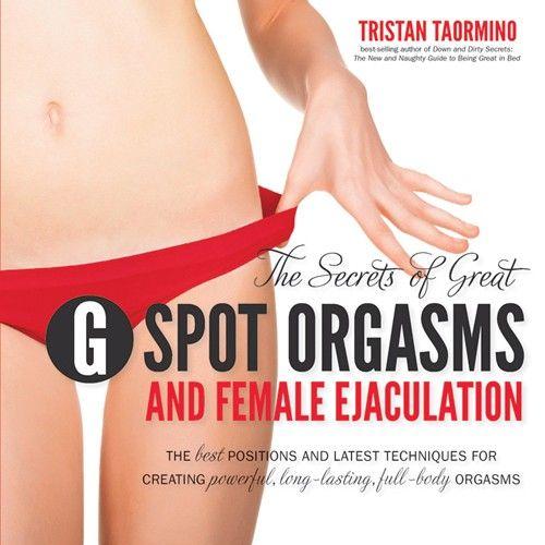 Female ejaculation sexual orgasm g spot