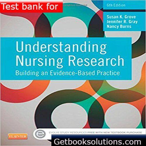 test bank for understanding nursing research building an evidence