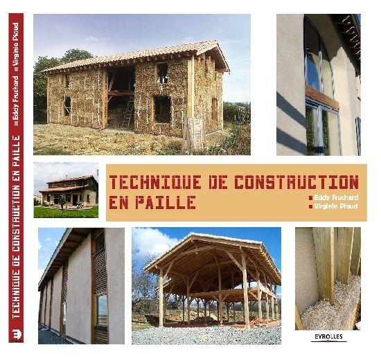 livre technique de construction en paille édition Eyrolles Maison