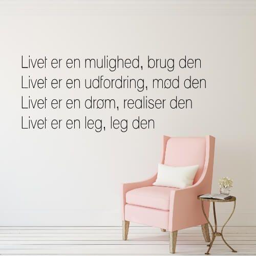 Et Citat Om Livet Wallsticker Livet Er Skont Er En Mulighed Glade Citater Positive Citater Beromte Citater