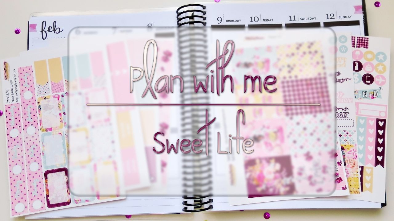 PlanWithMe SweetLife | Pretty Easy Planning
