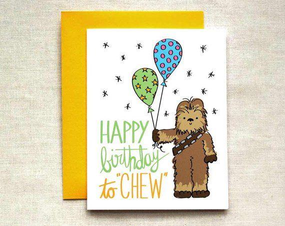 Chewbacca Birthday Card Star Wars Birthday Card Happy Birthday To