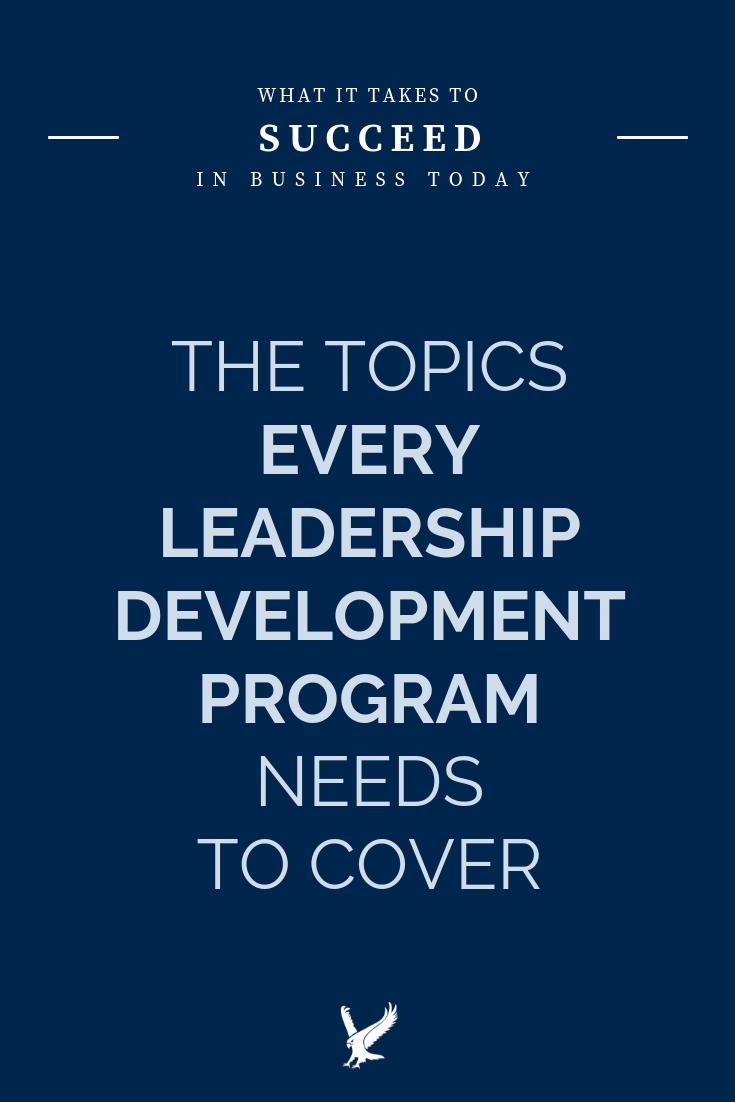 5 Important Leadership Training Topics For Every Curriculum Leadership Development Program Leadership Training Leadership Training Programs