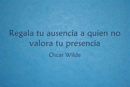 Regala Tu Ausencia Oscar Wilde Frases Frases Geniales Y
