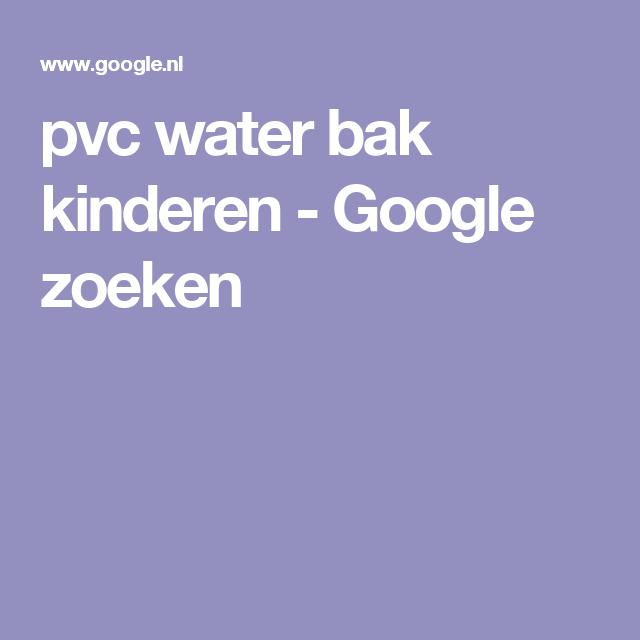 pvc water bak kinderen - Google zoeken