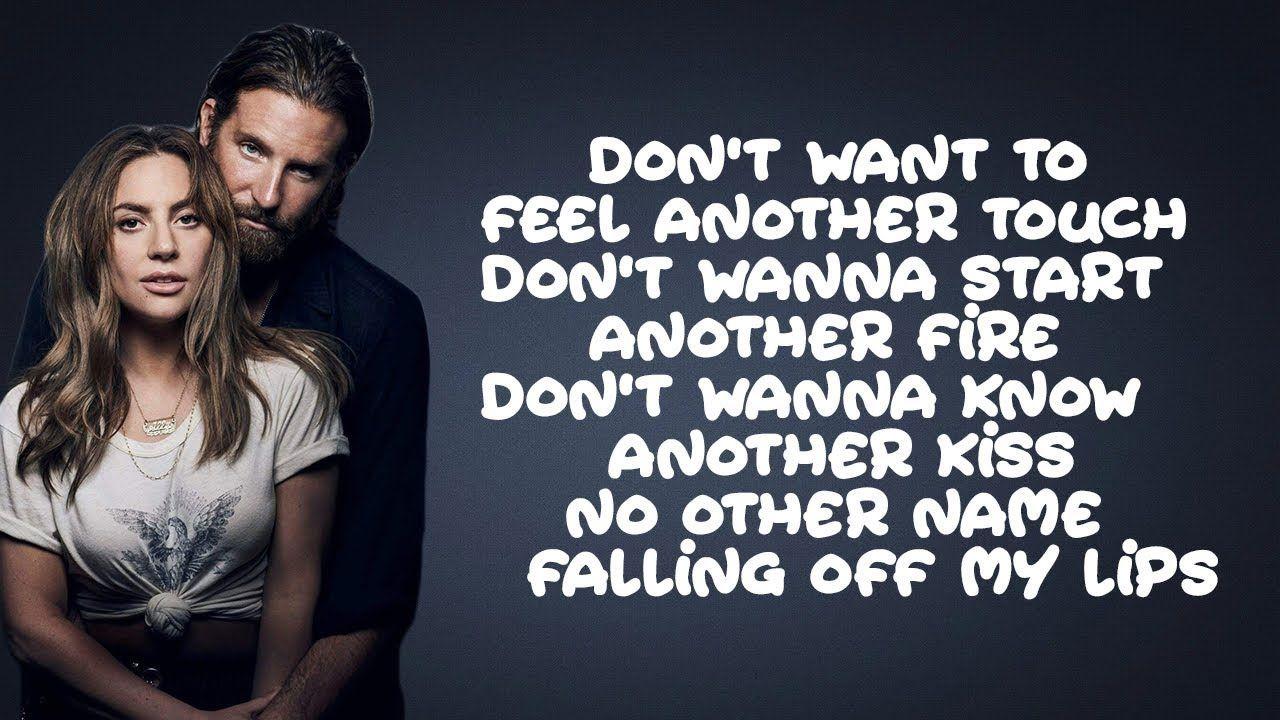 Lady Gaga Bradley Cooper Ill Never Love Again Lyrics Youtube Spruche Zitate Zitate Spruche