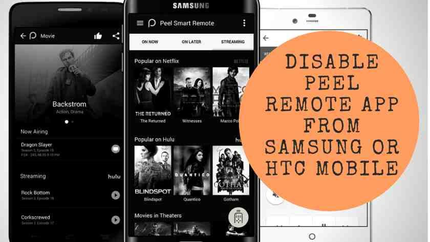 How To Remove Peel Remote App From Samsung And HTC