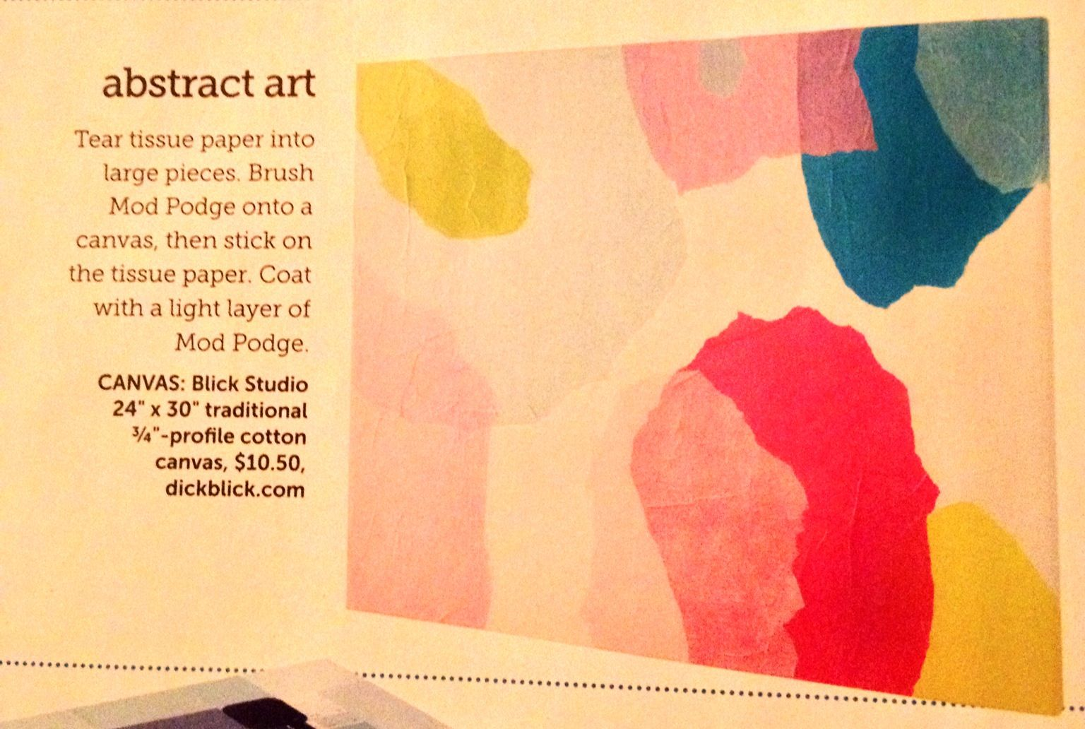 DIY abstract art with tissue paper & mod podge on canvas in May 2013 ...