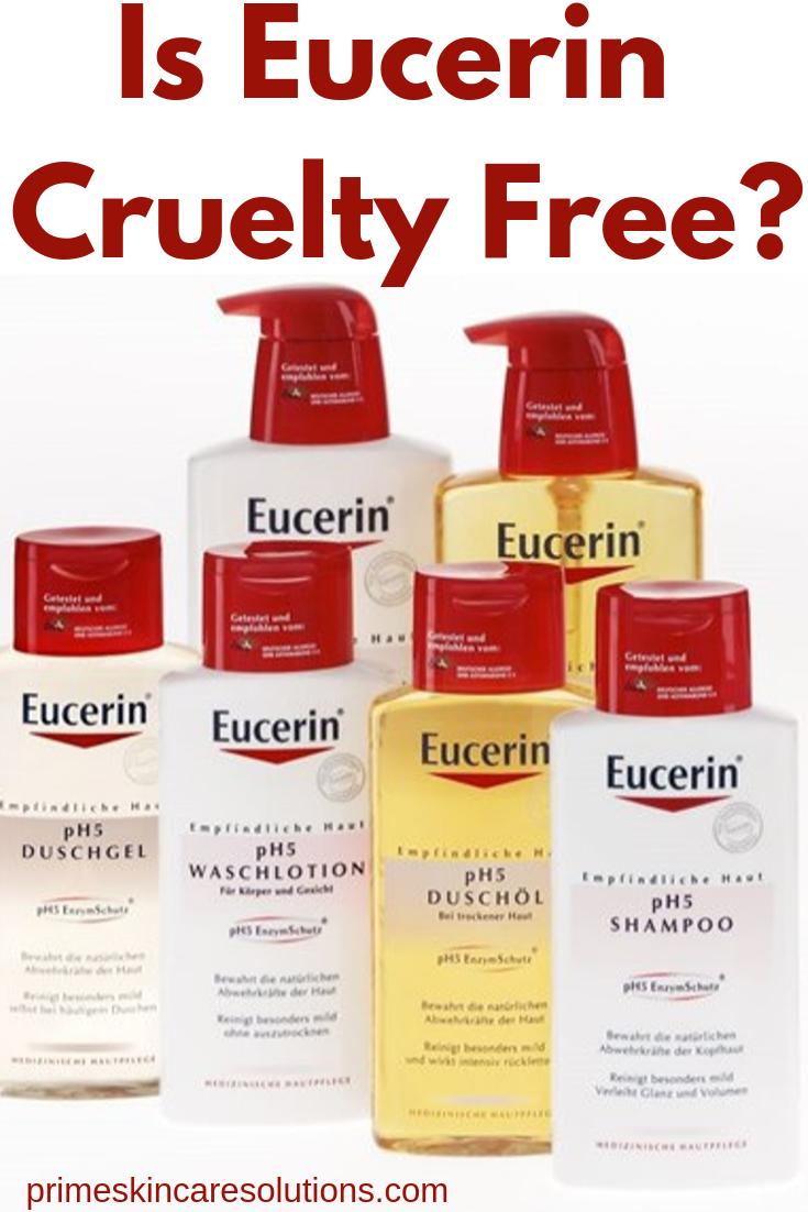 Is Eucerin Cruelty Free Cruelty Free Skin Care Cruelty Free Cruelty Free Brands