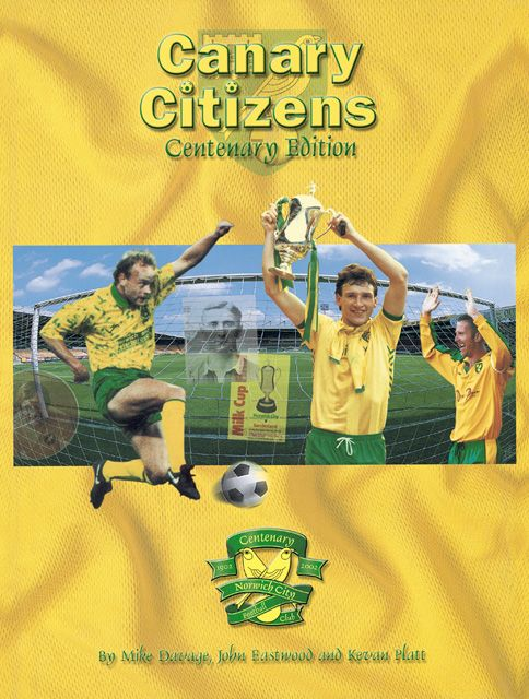 To celebrate the centenary season at Norwich City Football Club, Jarrold Publishing is to launch a completely updated and revamped edition of the successful 1986 publication Canary Citizens. This book is the official account of the club from the day it was founded through to the beginning of the 2001/02 season.