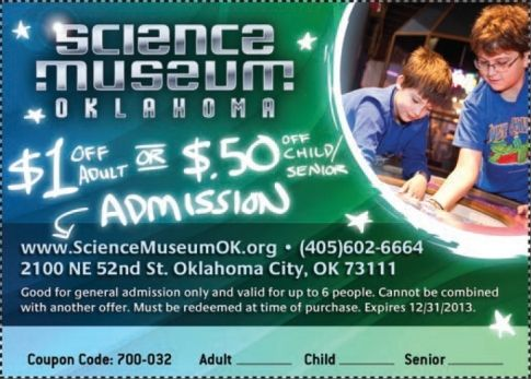 Save 1 On Adult Admission Or 50 Cents On Children S Or Senior Admission At Science Museum Oklahoma In Ok Travel And Tourism Oklahoma Vacation Oklahoma Tourism