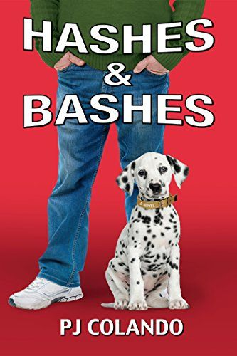 Title Hashes And Bashes Jackie Steve Book 2 Author P J Colando