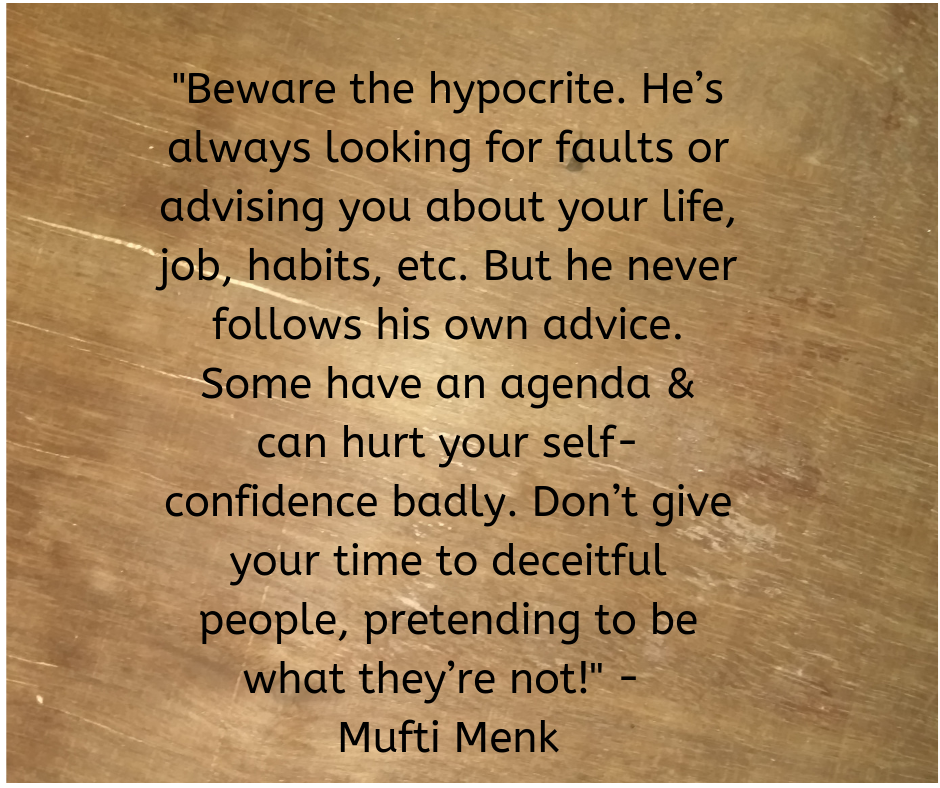 Life Quotes On Beware The Hypocrite Life Quotes Islamic Quotes Motivational Quotes