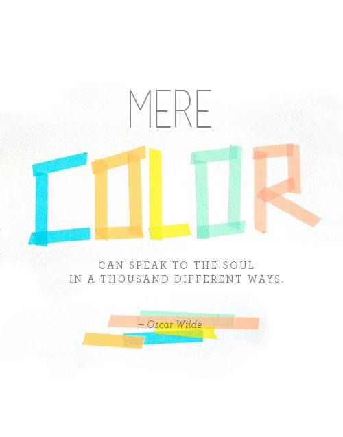 Mere Color Can Speak To The Soul In A Thousand Different Ways Quote