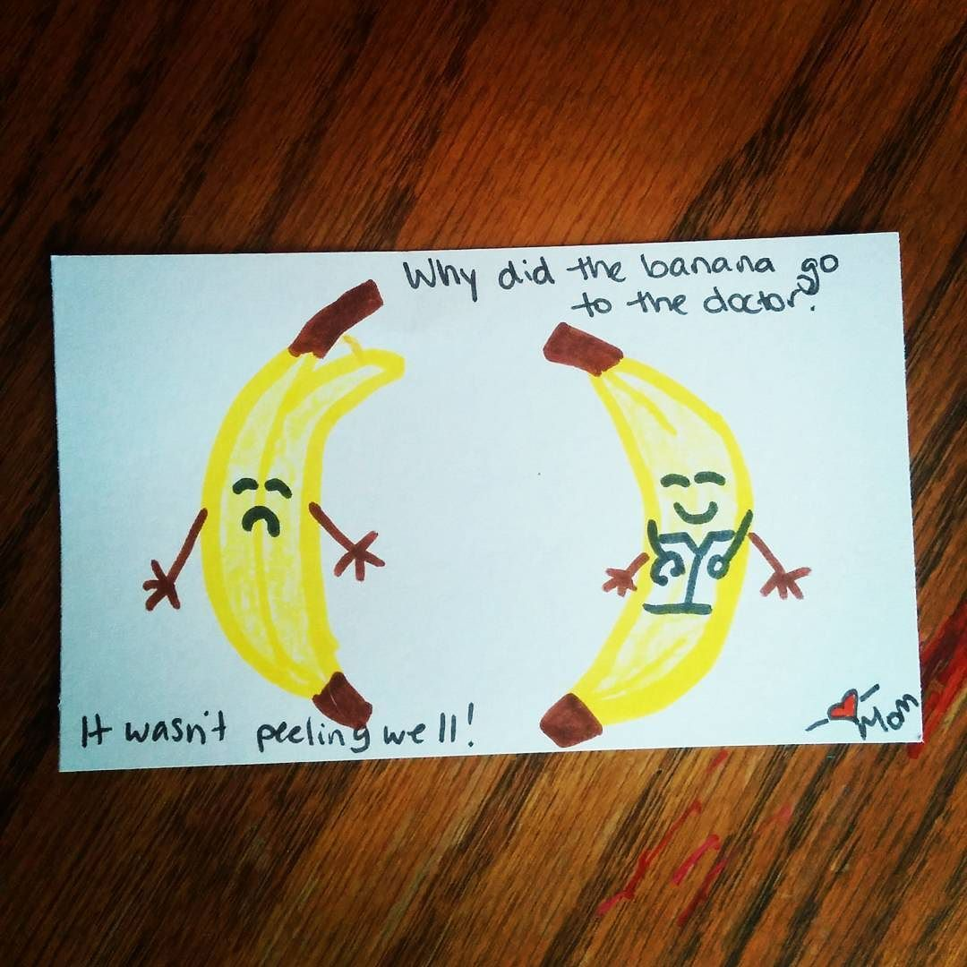 Why did the banana go to the doctor? It wasn't peeling well! #lunchnotes #kidjokes by way2gomom