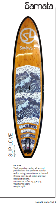 SUP LOVE's - Escape is a perfect all-around paddleboard that performs equally well in racing, recreation or surf. Six rail colors- 4 AWESOME deck pad options. #supboards #fitness #supeverydamnday #supwomenonthewater #samata_magazine #standuppaddlemagazine  http://www.suplove.com/