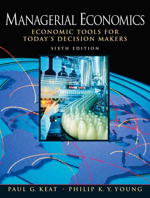 Test bank solutions for managerial economics 6th edition by keat test bank solutions for managerial economics 6th edition by keat isbn 0136040047 9780136040040 instructor test bank fandeluxe Choice Image