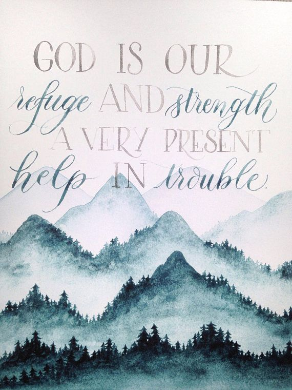 God Is Our Refuge And Strength Watercolor Lettering Mountain