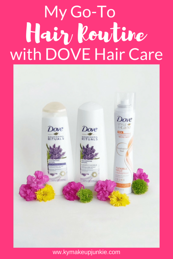 My GoTo Hair Routine with Dove Hair Care KY Makeup