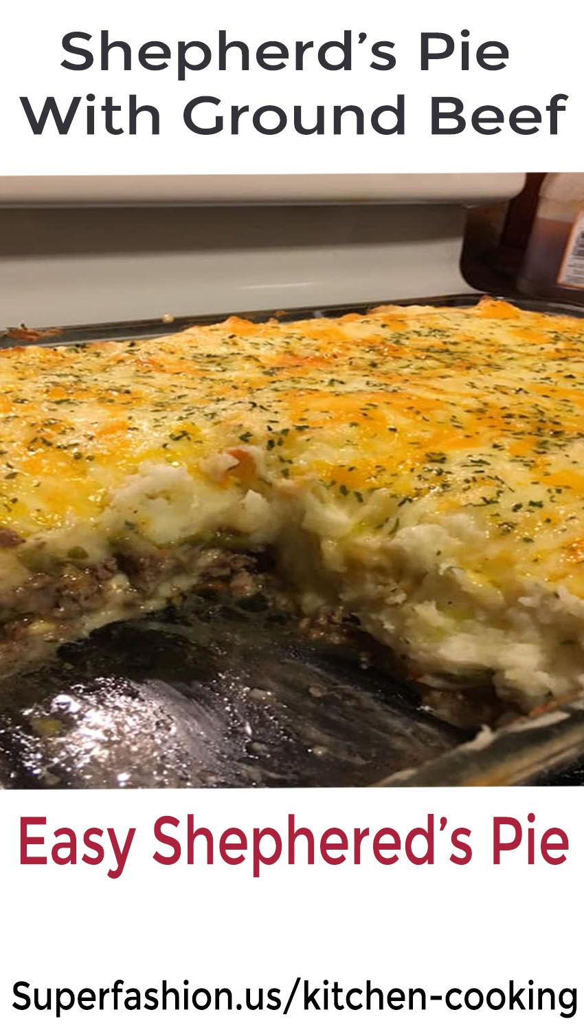 Shepherd S Pie With Ground Beef Superfashion Us Shepherds Pie Recipe Easy Shepherds Pie Recipe Shepherds Pie