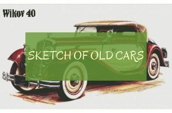 Esquisse De Vieilles Voitures Sketch Of Old Cars