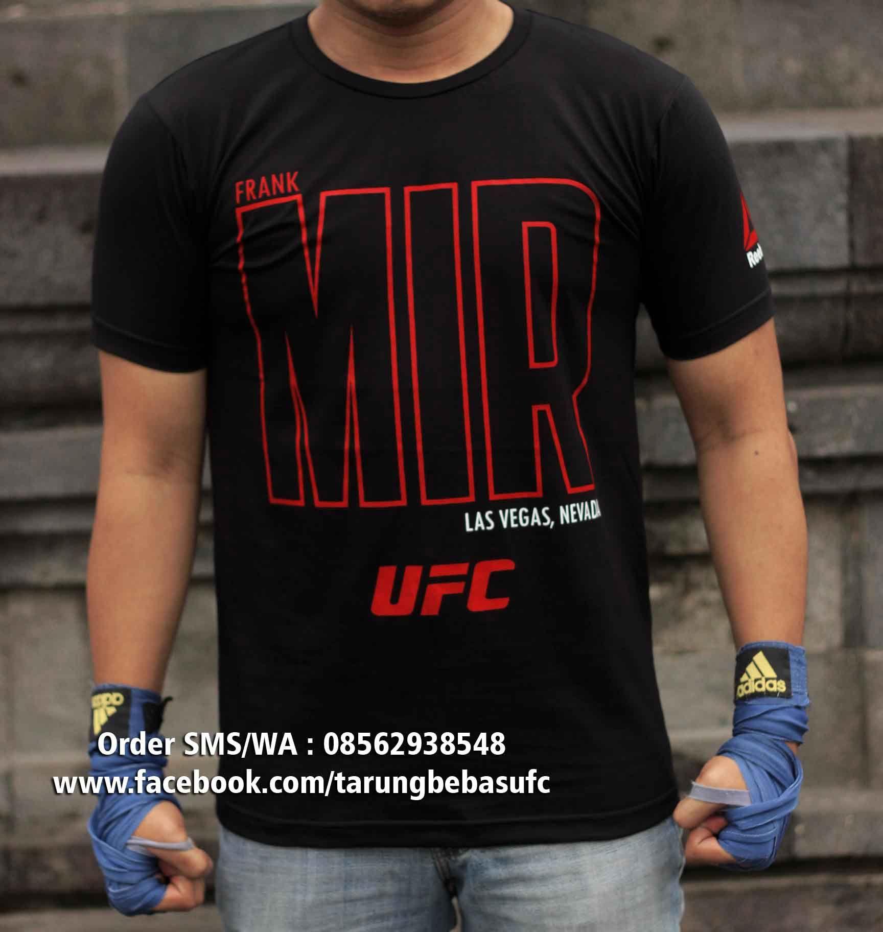 Shirt design malaysia - Kaos Ufc Frank Mir Beli Kaos Ufc Bonus Dvd Training Mma Order Sms Dvd Malaysiat Shirts