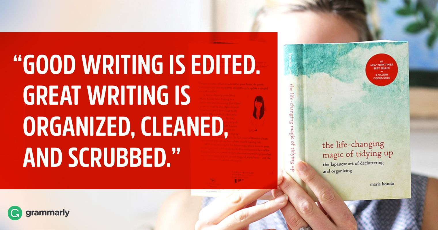 The Life Changing Magic Of Tidying Up Your Writing