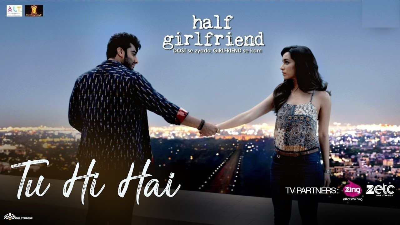 Tu Hi Hai Half Girlfriend Song Video Arjun Kapoor Shraddha