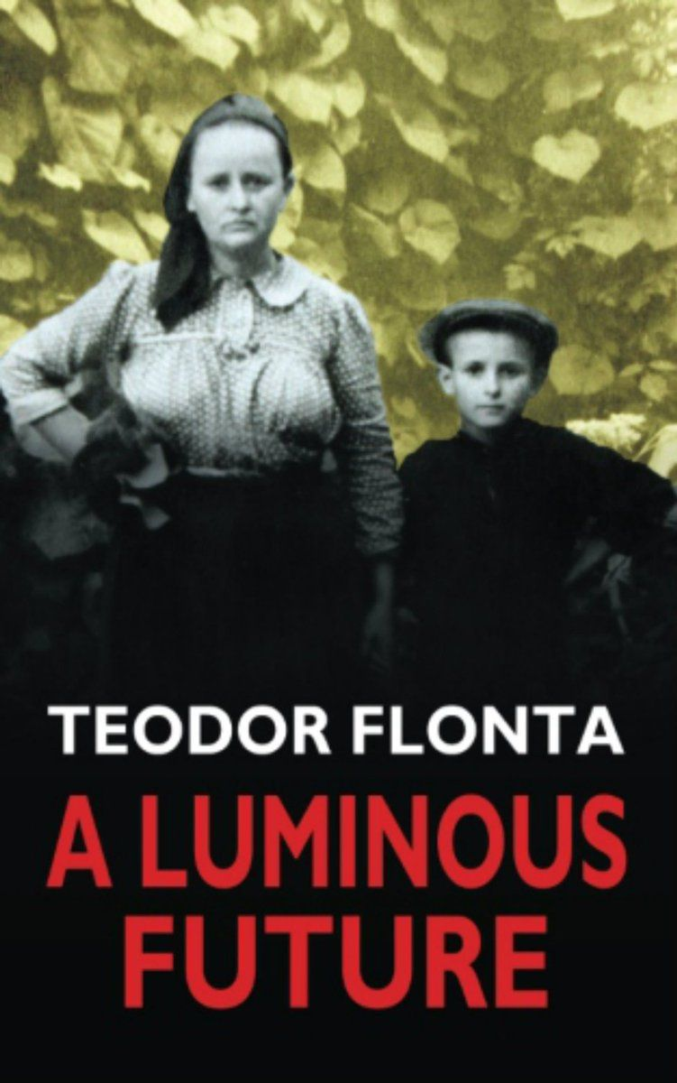 Teodor flonta teodorflonta twitter russia soviet union a luminous future growing up in transylvania in the shadow of communism fandeluxe Images