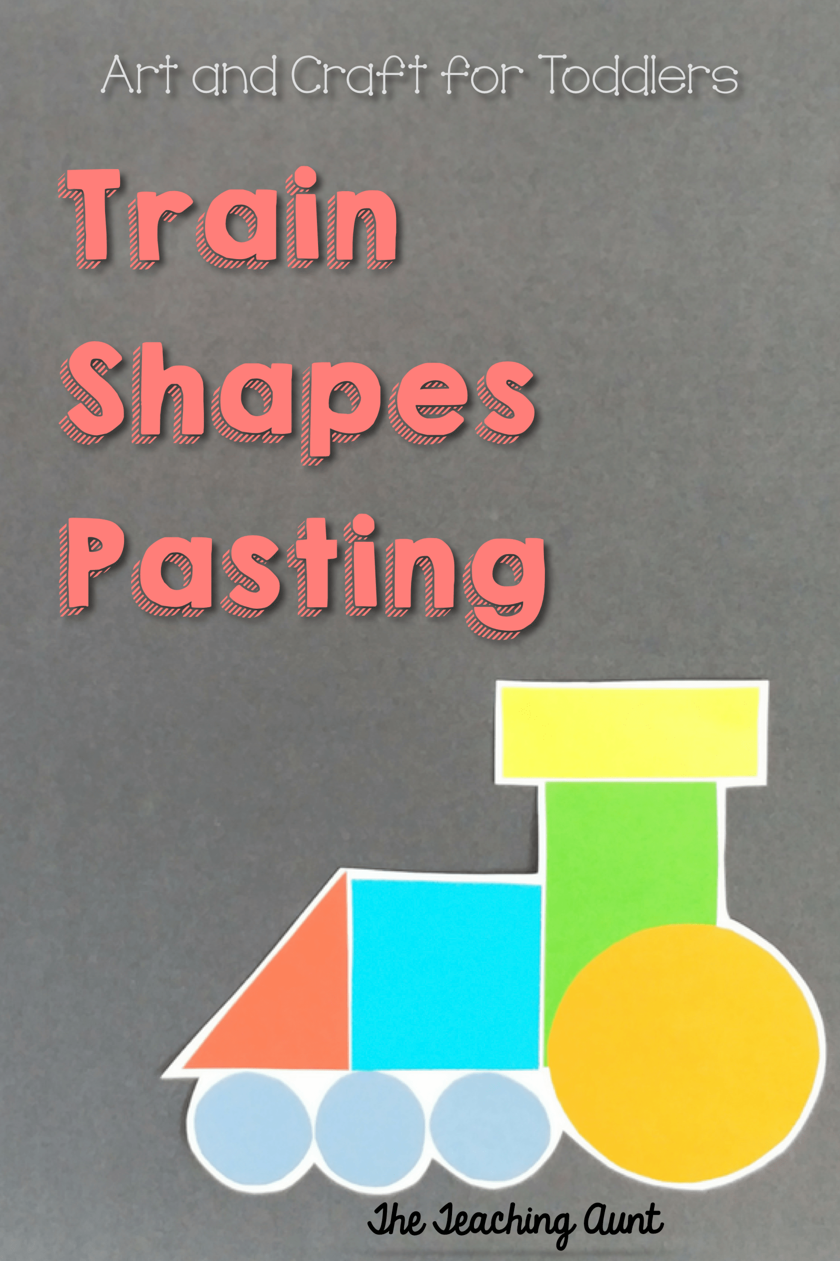 Train Shapes Pasting Art And Craft For Toddlers