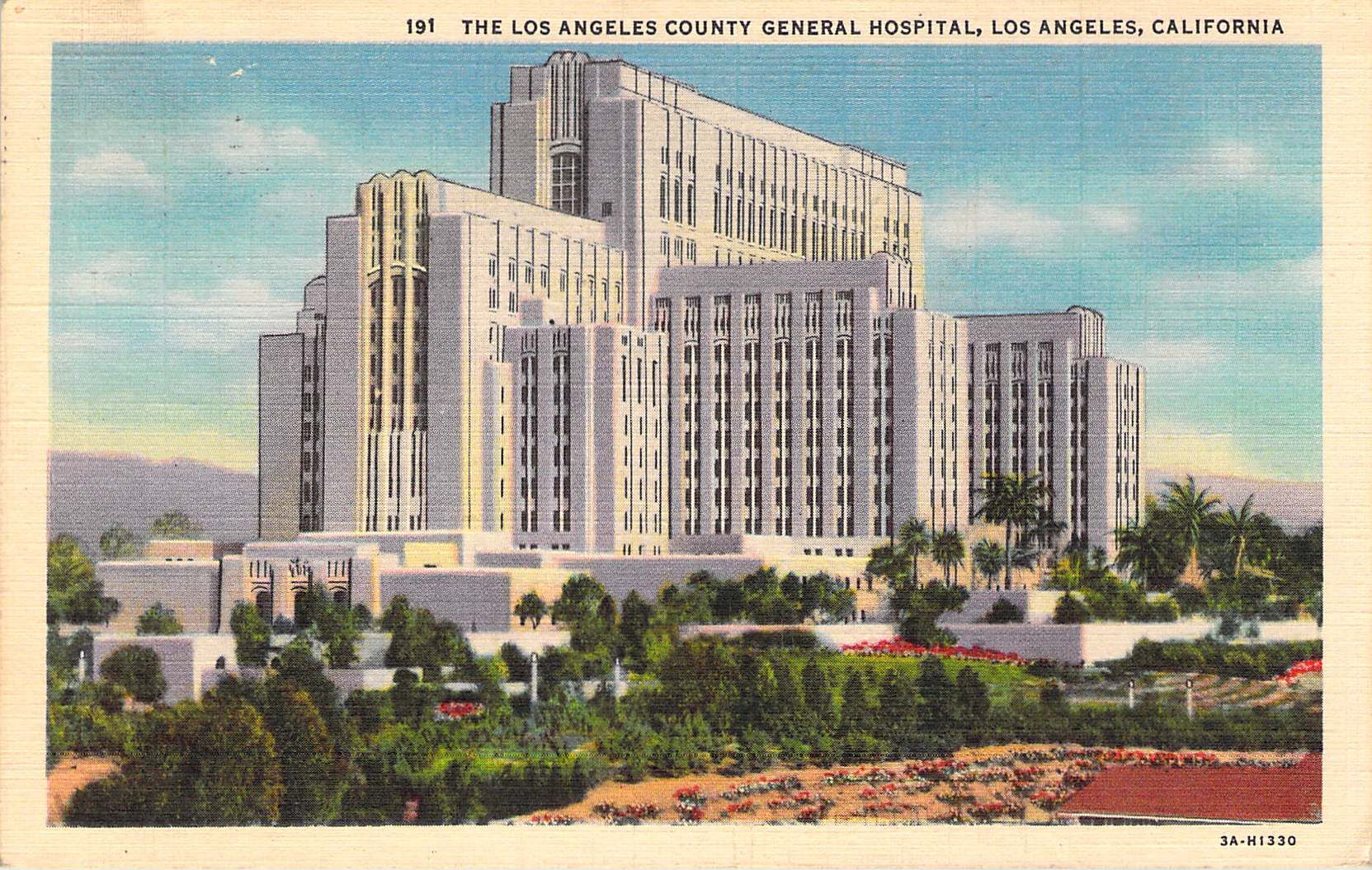 The Los Angeles County General Hospital Los Angeles Ca County Hospital General Hospital Los Angeles