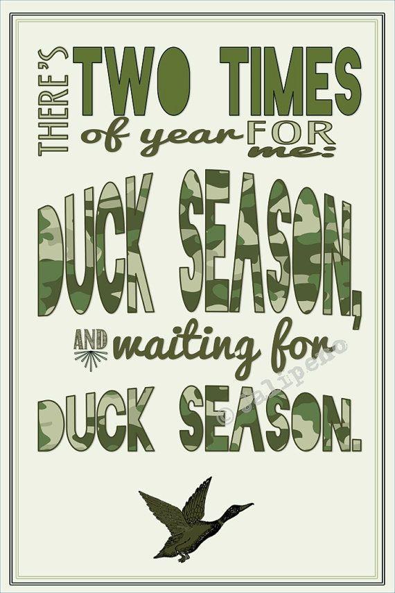 Pin By Jalipeno Digital Art On Jalipeno Digital Art S Etsy Shop Hunting Season Quotes Season Quotes Duck Hunting Season
