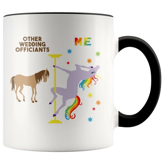 Funny Wedding Officiant Gift Wedding Officiant Mug Officiant Proposal Gift Justice of the Peace Gift Pole Dancing Unicorn Coffee Cup 11oz